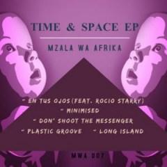 Time and Space BY Mzala Wa Afrika